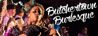 Butchertown Burlesque