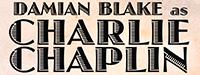Damian Blake As Charlie Chaplin